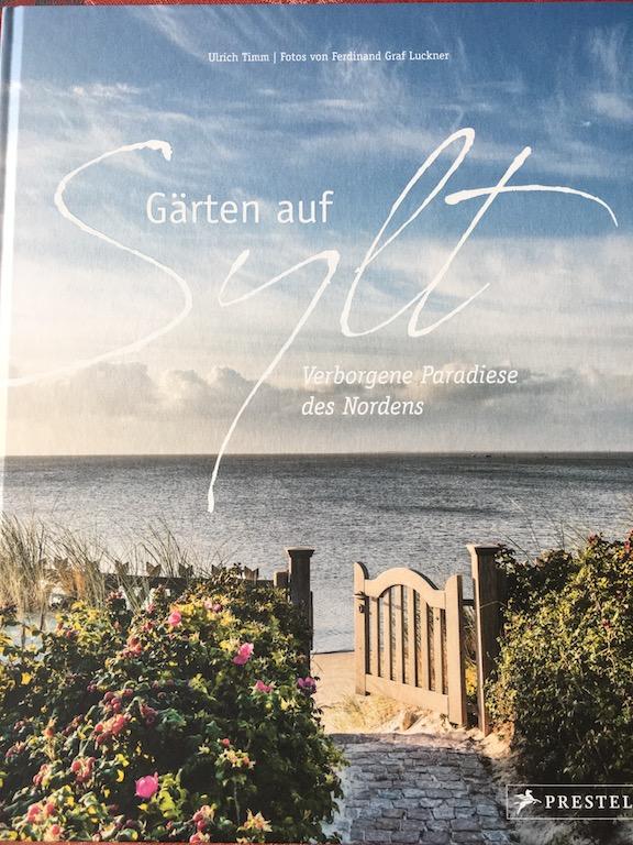 Ulrich Timm: Gärten auf Sylt